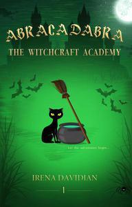 Abracadabra: The Witchcraft Academy