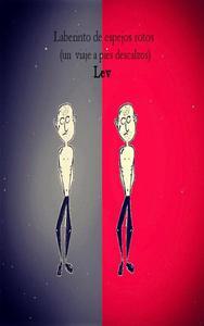 Lev Laberinto de espejos rotos (un viaje a pies descalzos)