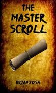 The Master Scroll : Book 1 : The Intruders