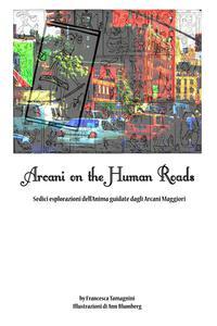 Arcani on the Human Roads
