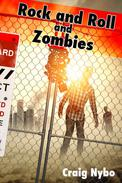 Rock and Roll and Zombies
