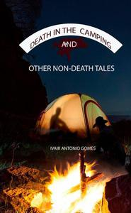 Death in the Camping and Other Non-Death Tales