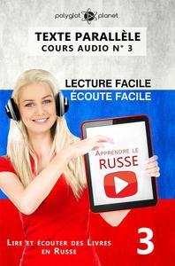 Apprendre le russe | Écoute facile | Lecture facile | Texte parallèle COURS AUDIO N° 3