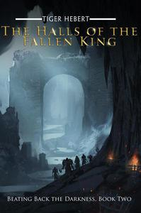 The Halls of the Fallen King