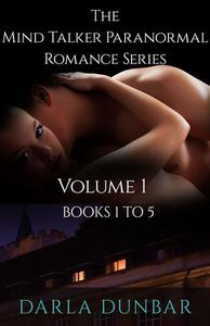 The Mind Talker Paranormal Romance Series - Volume 1, Books 1 to 5