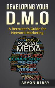 Developing Your D.M.O