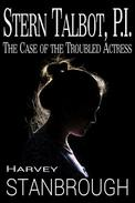 Stern Talbot, PI: The Case of the Troubled Actress