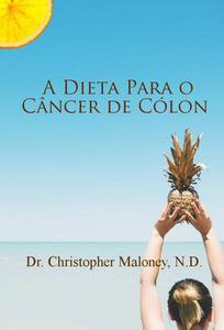 A dieta para o câncer de cólon