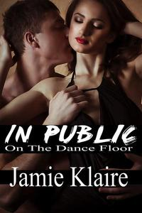 In Public: On The Dance Floor