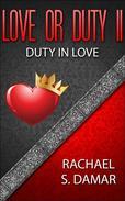 Love or Duty II; Duty in Love