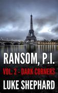 Ransom, P.I. ( Volume Two - Dark Corners)