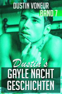 Dustins gayle Nachtgeschichten - Band 7