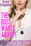 The Boss Wants A Baby!