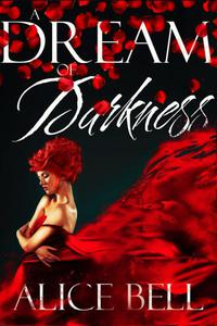 A Dream of Darkness