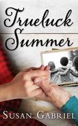 Trueluck Summer: Southern Historical Fiction