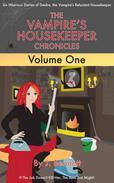 The Vampire's Housekeeper Chronicles