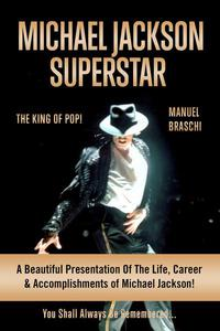 Michael Jackson Superstar: The King Of Pop!