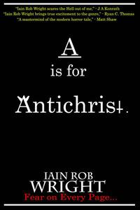 A is for Antichrist