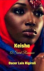 Keisha- A Swirl Romance