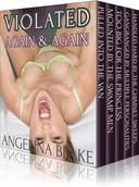 Violated Again and Again: Five Erotic Stories (boxed set)