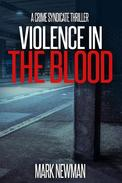 Violence in the Blood