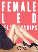 Female Led Relationship Bundle (Femdom FLR Female Supremacy Stories)