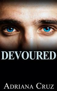 Devoured (Erotic Romance)