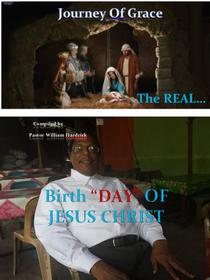 """The Real Birth """"Day"""" of Jesus Christ"""