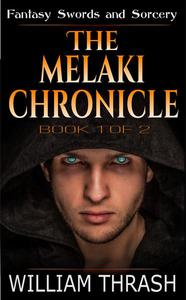 The Melaki Chronicle