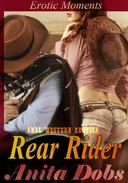 Rear Rider - Erotic Moments (Anal Western Erotica)