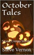 October Tales: Seven Creepy Tales