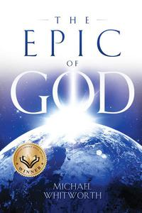 The Epic of God: A Guide to Genesis