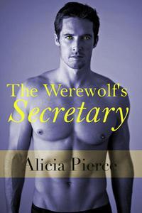The Werewolf's Secretary (BBW Werewolf Erotica)