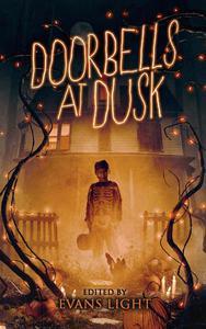 Doorbells at Dusk: Halloween Stories