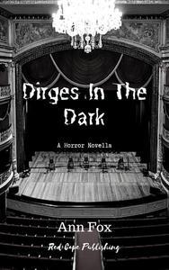 Dirges in the Dark