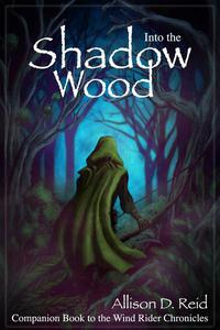 Into the Shadow Wood