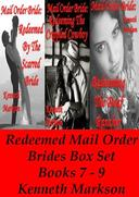 Mail Order Bride: Redeemed Mail Order Brides Box Set - Books 7-9