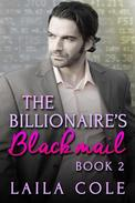 The Billionaire's Blackmail - Book 2