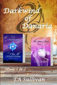 Darkwind of Danaria - books 1 & 2