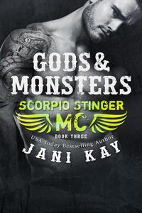 Gods & Monsters ~ Jani Kay