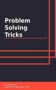 Problem Solving Tricks