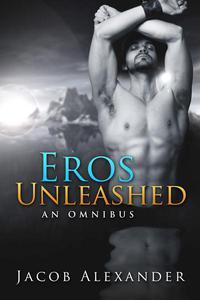 Eros Unleashed