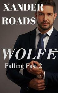 Wolfe: A Romance Novel (Bonus Edition)