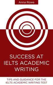 Success at IELTS Academic Writing