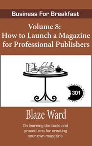 How to Launch a Magazine for Professional Publishers