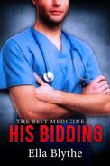 His Bidding (The Best Medicine #1)