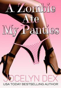 A Zombie Ate My Panties