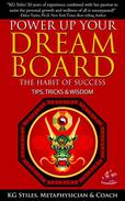 Power Up Your Dream Board The Habit of Success Tips, Tricks & Wisdom