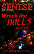Wreck the Halls: 5 Christmas Horror Stories