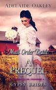 Mail Order Bride: A Prequel